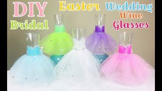 Dollar Tree DIY Easter Wedding Bridal Party Wine Glasses 2019