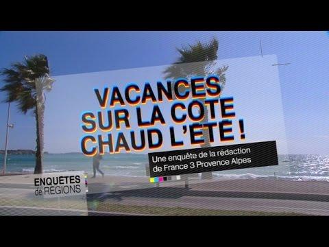 ENQUÊTES DE RÉGION - Vacances Sur La Côte : Chaud L'été !