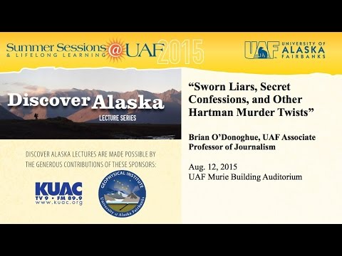 UAF - 2015 - Sworn Liars, Secret Confessions and Other Hartman Murder Twists