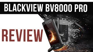 Blackview BV8000 Pro Review - Super Rugged Flagship Phone