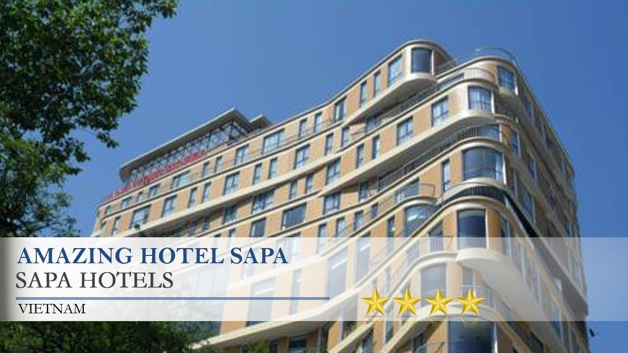 Amazing Hotel Sapa – Sapa Hotels, Vietnam
