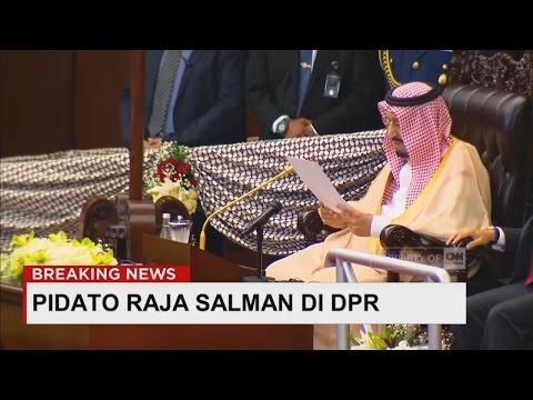 Ini Pidato Lengkap Raja Salman Di DPR ; Raja Salman Ke Indonesia