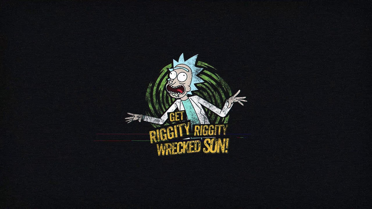 Rick And Morty Get Riggity Live Wallpaper Youtube
