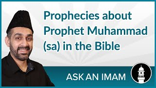 Prophet Muhammad (sa) in the Bible | Ask an Imam