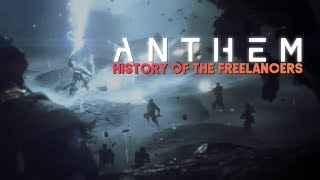 Anthem | The History of the Freelancers (Legion of Dawn Lore)