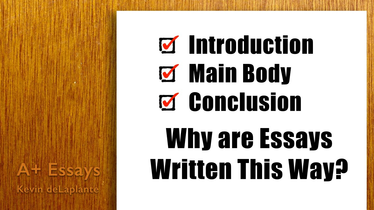 standard essay structure  why are essays written this way