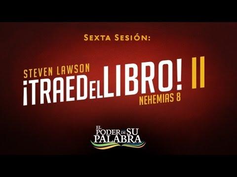 """Steven Lawson - """"Traed el Libro II"""""""