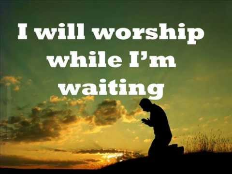 Image result for while i'm waiting lyrics