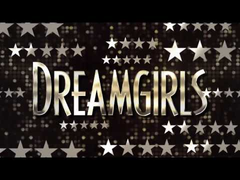 Dreamgirls West End 2017 Trailer