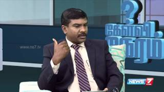 Kelvi Neram 19-04-2016 | News7 Tamil