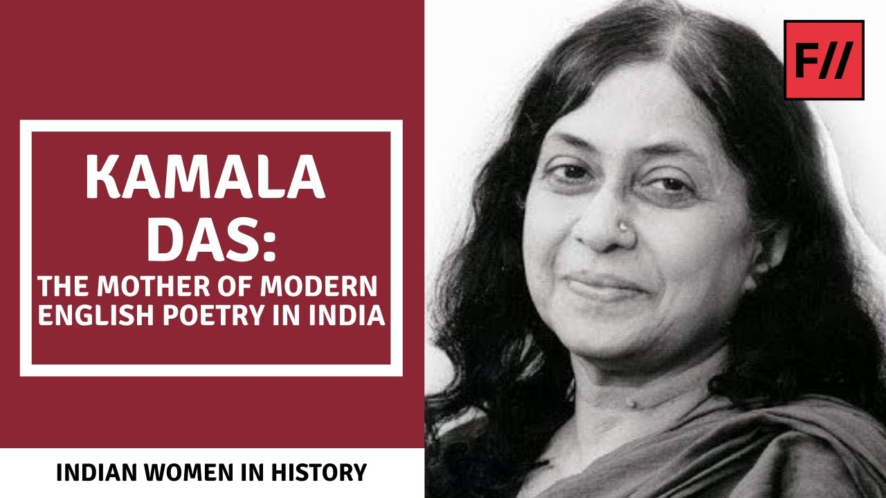 Kamala Das - The Mother Of Modern Indian English Poetry