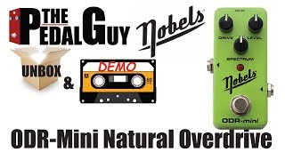 ThePedalGuy Unboxes and Demos the Nobels ODR-Mini Natural Overdrive Pedal
