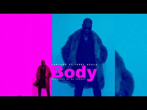 Lemyang Ft Terry Apala - Body [Audio]