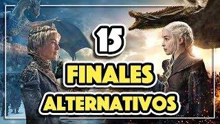 Los 15 FINALES ALTERNATIVOS de JUEGO DE TRONOS (HBO) 😱
