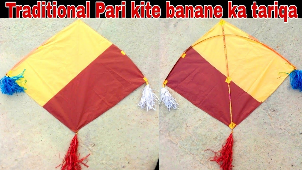 How to make traditional Pari kite || How to make Pari || Pari kite make at home