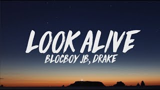 BlocBoy JB, Drake - Look Alive (Lyrics)