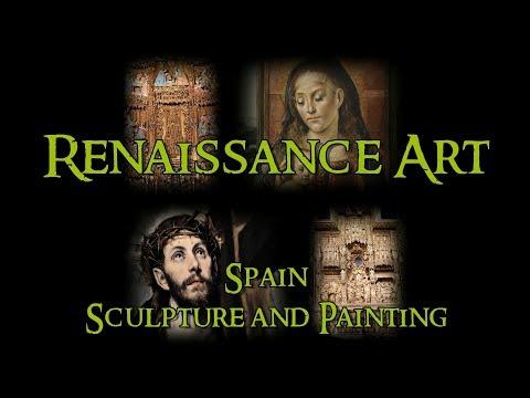 Renaissance Art - 14 Spain: Sculpture and Painting