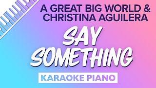 Download lagu Say Something A Great Big WorldChristina Aguilera MP3