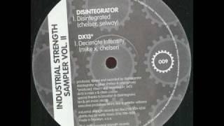 Disintegrator - Disintegrated  - (Industrial Strength Records 09) - 1992
