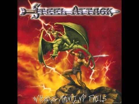 Steel Attack - Where Mankind Fails (full album)