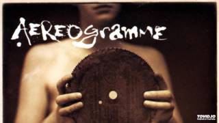 Aereogramme - - (Untitled)