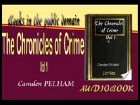 The Chronicles of Crime Vol 1 Audiobook Part 3 - Camden PELHAM