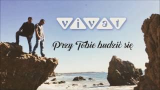 Zespół Vivat - Przy Tobie budzić się (Official Audio 2017)