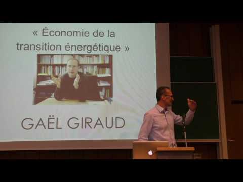 GRICE - Gaël Giraud: Économie de la transition énergétique