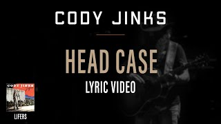 Cody Jinks - Headcase Lyric Video