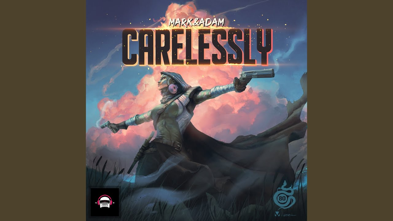 Carelessly - YouTube