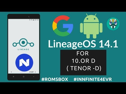 Lineage OS 14.1 ROM for 10or D | Tenor D | Nougat 7.1.2