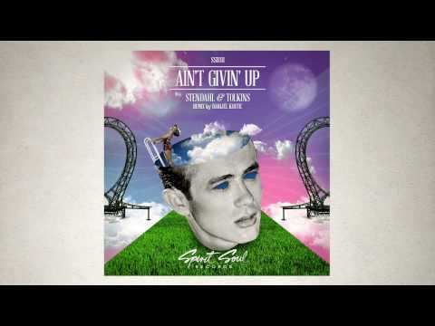 Stendahl & TolKins - Ain't Givin' Up (Danijel Kostic Remix)