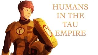 40 Facts and Lore about Humans in the Tau Empire Warhammer 40k