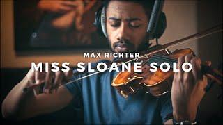 "Max Richter - Miss Sloane Solo (OST ""Miss Sloane"") | Piano & Violin Cover"