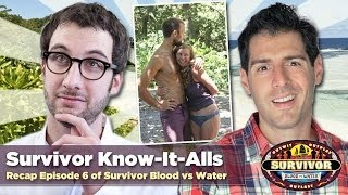 Survivor Blood vs Water Episode 6 Recap: Survivor Know-It-Alls Review One-Armed Wrecking Ball