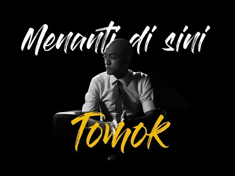 TOMOK - Menanti Di Sini (Official Lyric Video)