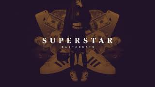 Basta – SUPERSTAR ft. DJ FLUX (Prod. BastaBeats)