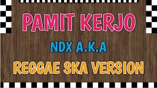 PAMIT KERJO Cover Reggae by Haafid