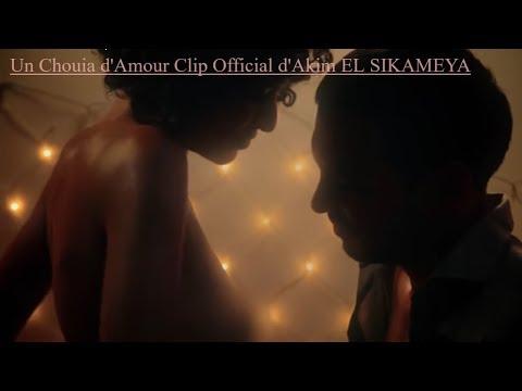 Akim El Sikameya 'Un Chouia d'Amour' Official video
