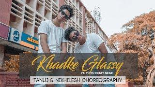 Khadke Glassy - Jabariya Jodi | Yo YoHoney Singh | Dance Choreography | || Dance Age ||