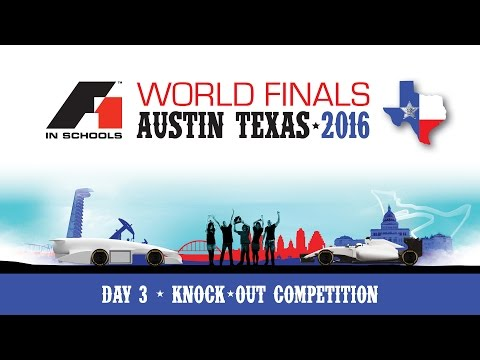 F1 in Schools World Finals 2016 Day 3 - Knock-out Competition