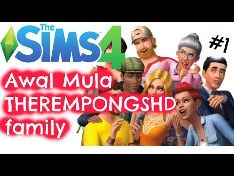 TheRempongsHD Family - THE SIMS 4  INDONESIA Seri #1