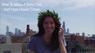 How To Make a Simple Boho Chic Half Halo Flower Crown