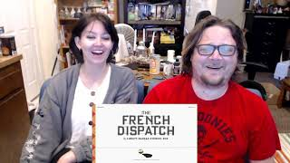 The French Dispatch - Official Trailer - REACTION!