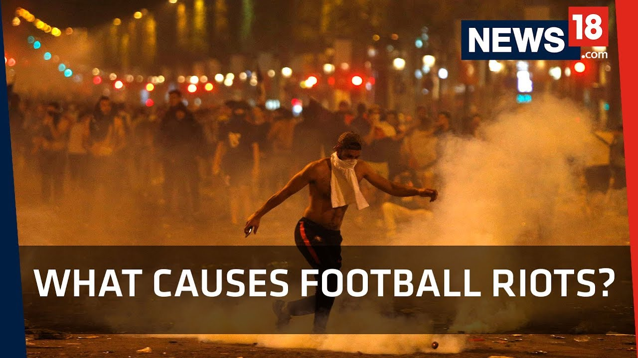 FIFA World Cup 2018 | What Causes Football Riots?