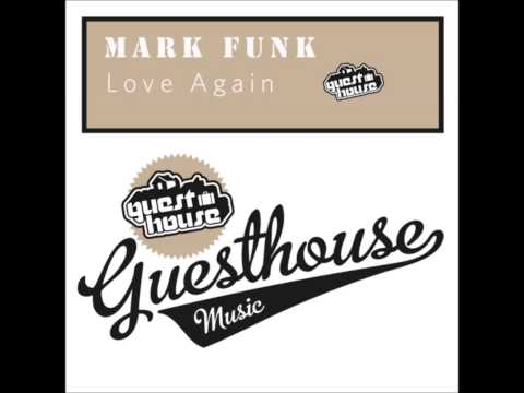 Mark Funk - Love Again