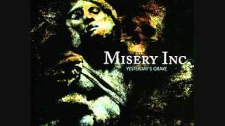 Watch Misery Inc No More video