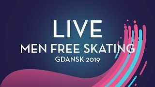 LIVE 🔴 | Men Free Skating |  Gdansk 2019
