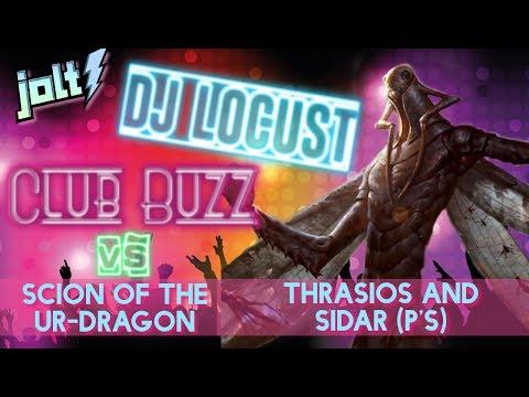 Jolt - Commander - The Locust God at Club Buzz vs Scion and Thrasios/Sidar