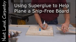 How to Use Superglue to Help Plane Snipe-free Boards